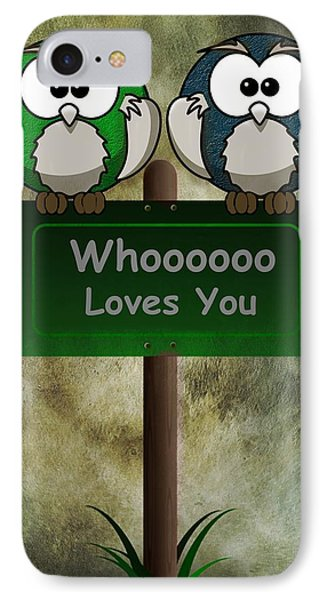 Whoooo Loves You  IPhone Case by David Dehner