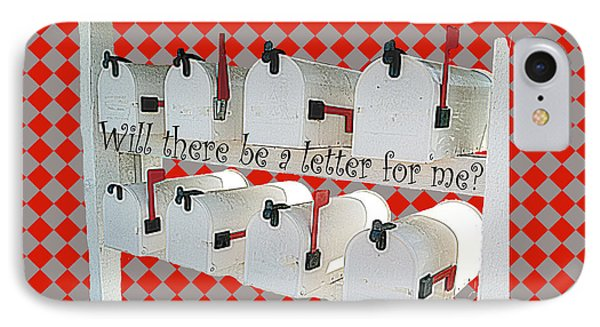 Will There Be A Letter For Me IPhone Case