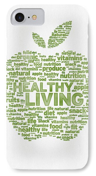 Words Healthy Living - Green Ink IPhone Case by Aged Pixel