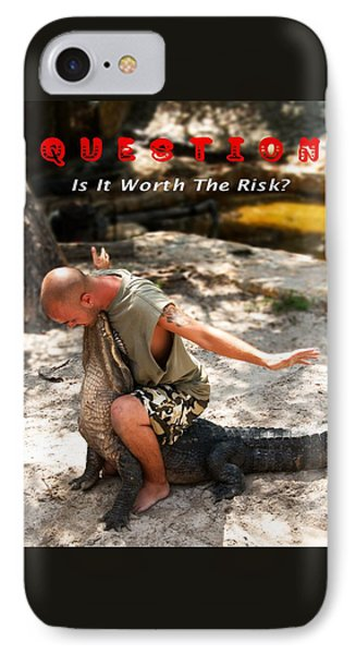 Worth The Risk IPhone Case