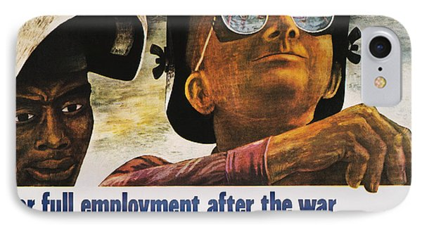 Wwii: Employment Poster Phone Case by Granger