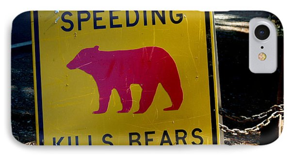 Yosemite Bear Sign Speeding Kills Bears IPhone Case by Jeff Lowe