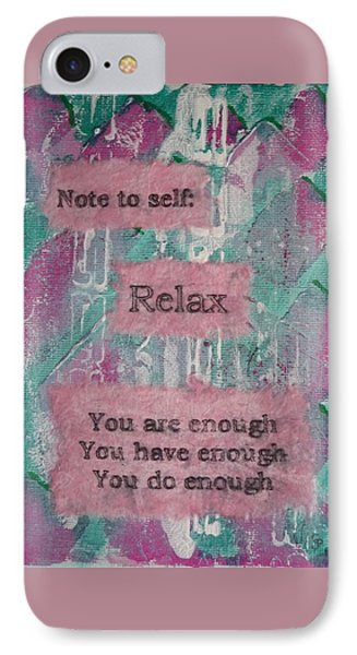 You Are Enough - 1 IPhone Case by Gillian Pearce