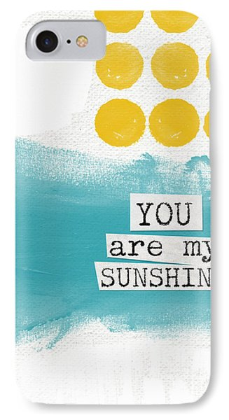 You Are My Sunshine- Abstract Mod Art Phone Case by Linda Woods
