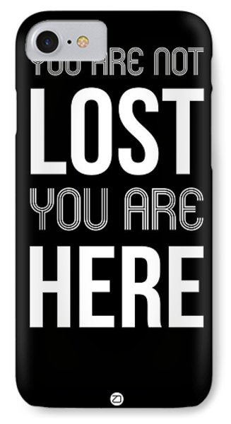 You Are Not Lost Poster Black IPhone Case