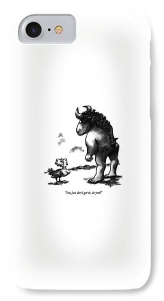 Minotaur iPhone 7 Case - You Just Don't Get by Eldon Dedini