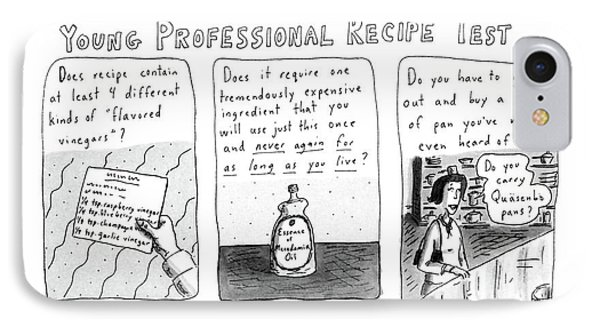 Young Professional Recipe Test IPhone Case by Roz Chast
