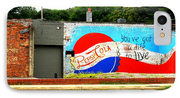 You've Got A Life To Live Pepsi Cola Wall Mural IPhone Case by Kathy Barney