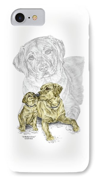 IPhone Case featuring the drawing A Mothers Love - Labrador Dog Print Color Tinted by Kelli Swan