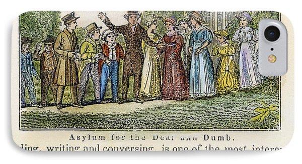 Asylum For The Deaf/dumb IPhone Case