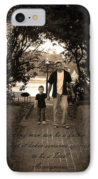 IPhone Case featuring the photograph Be A Dad by Kelly Hazel