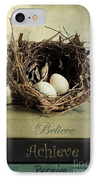 Believe Achieve Receive IPhone Case by Darren Fisher