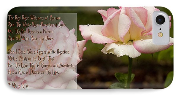 Cream White Rosebud With Poem IPhone Case by Barbara Middleton