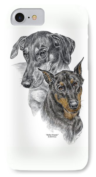IPhone Case featuring the drawing Dober-friends - Doberman Pinscher Portrait Color Tinted by Kelli Swan