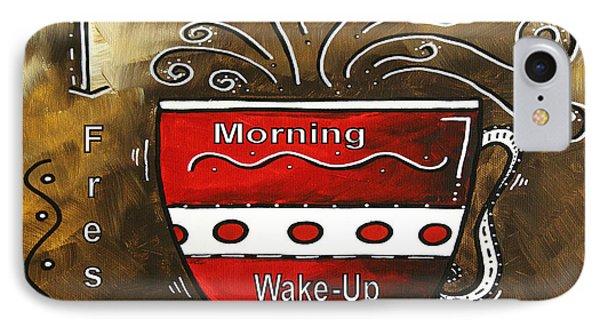 Fresh Java Original Painting Phone Case by Megan Duncanson