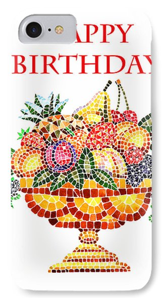 Happy Birthday Card Fruit Vase Mosaic Phone Case by Irina Sztukowski
