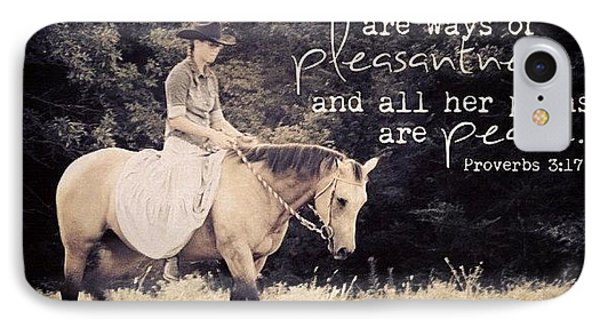 her Ways Are Ways Of Pleasantness IPhone Case by Traci Beeson