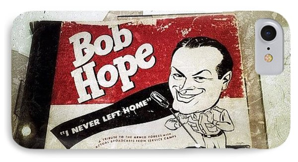 i Never Left Home By Bob Hope: His IPhone Case by Natasha Marco