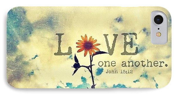 ...love One Another... John IPhone Case by Traci Beeson