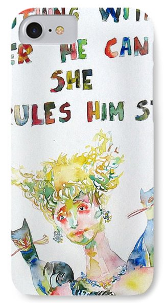 Nothing Without Her He Can She Rules Him Still Phone Case by Fabrizio Cassetta