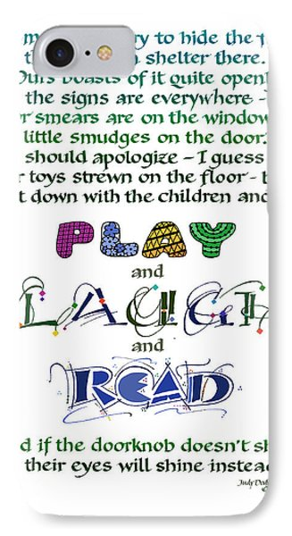 Play Laugh Read Phone Case by Judy Dodds