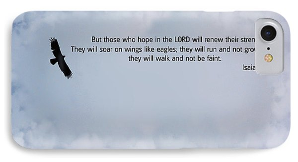 Scripture And Picture Isaiah 40 31 Phone Case by Ken Smith