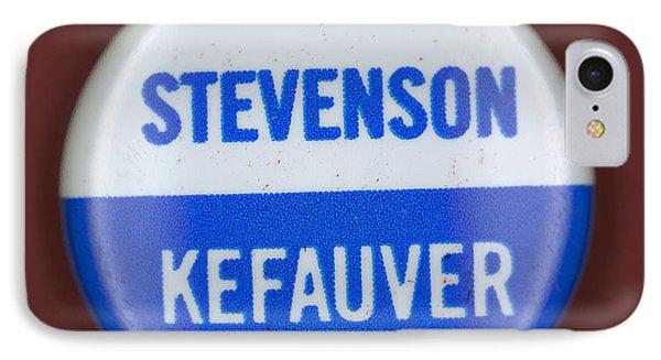 Stevenson Campaign Button Phone Case by Granger