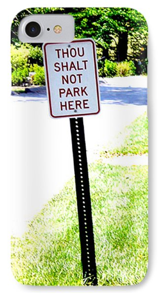Thou Shalt Not Park Here Phone Case by Seth Weaver
