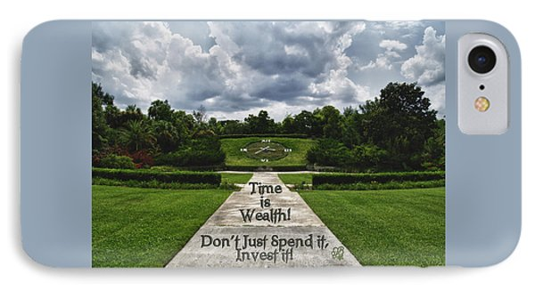 Time Is Wealth IPhone Case by Barbara Middleton