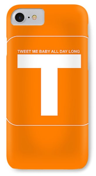 Tweet Me Baby All Night Long Orange Poster IPhone Case by Naxart Studio
