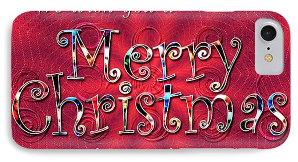 We Wish You A Merry Christmas Phone Case by Susan Kinney