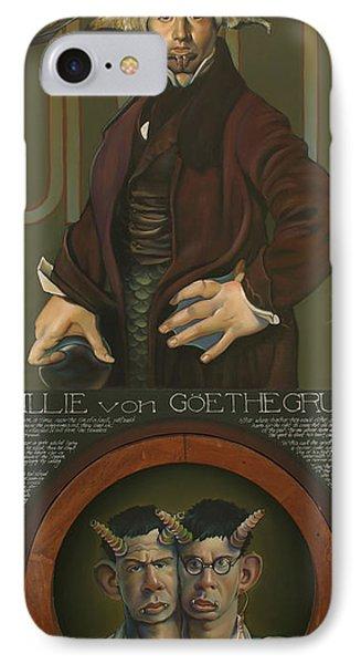 Willie Von Goethegrupf IPhone Case by Patrick Anthony Pierson