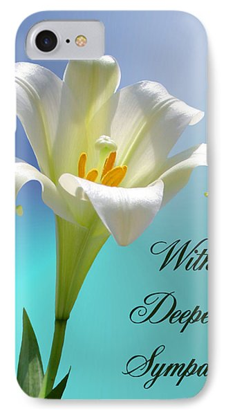 With Deepest Sympathy Phone Case by Kristin Elmquist