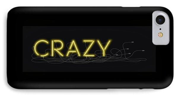 Crazy - Neon Sign 3 IPhone Case