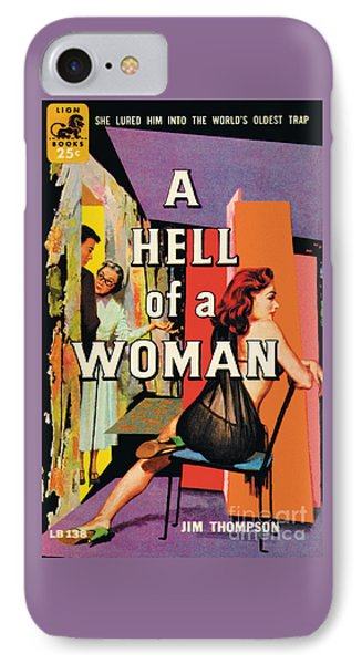 IPhone Case featuring the painting A Hell Of A Woman by Morgan Kane