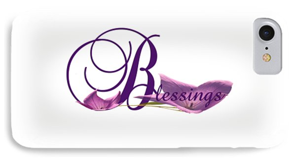 IPhone Case featuring the digital art Blessings by Ann Lauwers