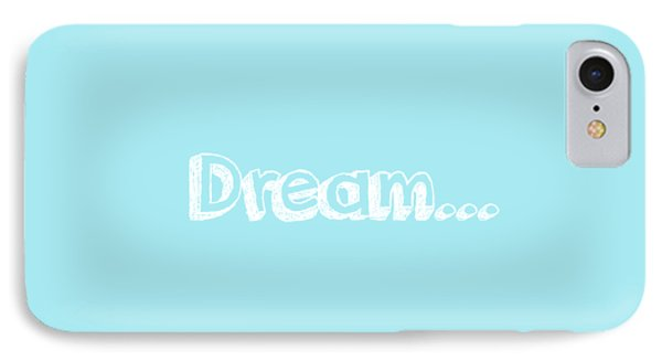 Dream IPhone Case by Inspired Arts