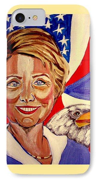 Hillary Clinton Phone Case by Rusty Woodward Gladdish