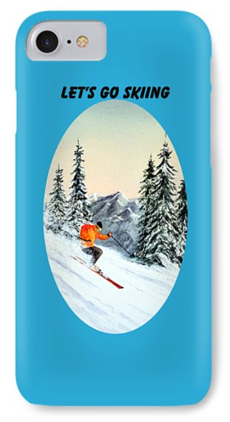 IPhone Case featuring the painting Let's Go Skiing by Bill Holkham