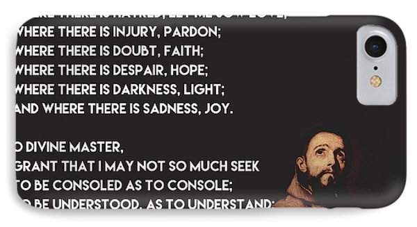 Prayer Of St Francis Assisi IPhone Case by Celestial Images