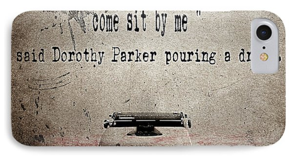 Said Dorothy Parker IPhone Case by Cinema Photography
