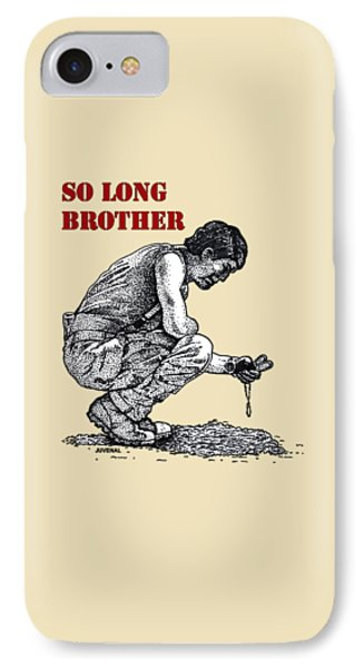 So Long Brother IPhone Case