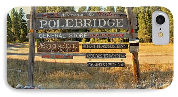 Welcome To Polebridge IPhone Case by Adam Jewell