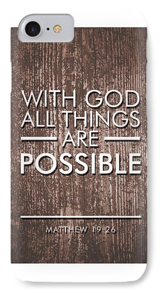 With God All Things Are Possible - Bible Verses Art IPhone Case
