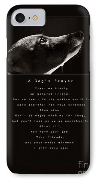 A Dog's Prayer IPhone Case by Angela Rath
