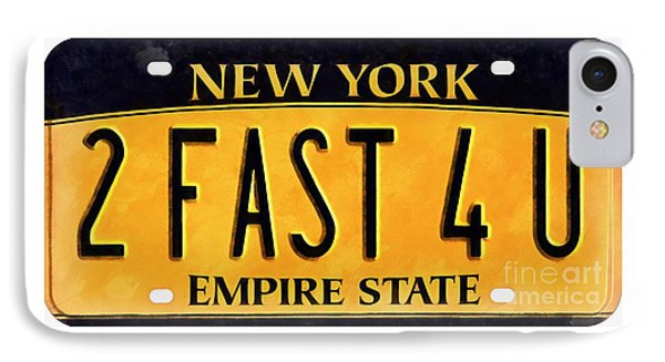2 Fast 4 U New York Empire State Licence Plate Art IPhone Case by Edward Fielding