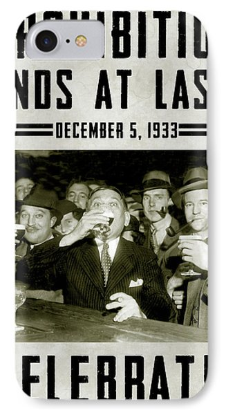 Prohibition Ends Celebrate IPhone Case by Jon Neidert