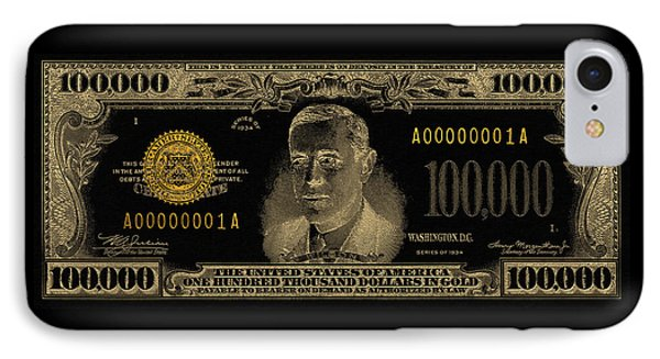 IPhone Case featuring the digital art U.s. One Hundred Thousand Dollar Bill - 1934 $100000 Usd Treasury Note In Gold On Black  by Serge Averbukh