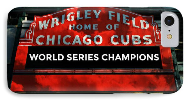 2016 World Champions - Wrigley Field Sign IPhone Case by Stephen Stookey