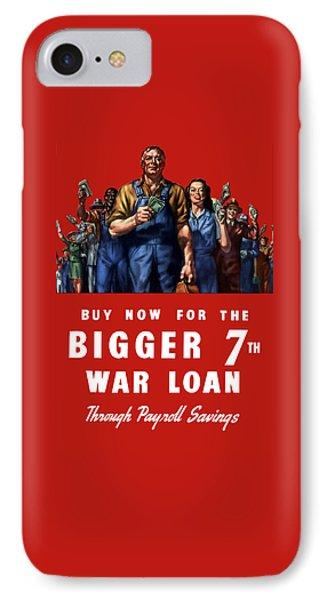 7th War Loan - Ww2 IPhone Case